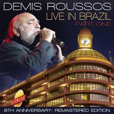 Live in Brazil, Pt. 1 (Remastered Edition) - Demis Roussos