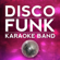 Rock the Boat - Disco Funk Karaoke Band