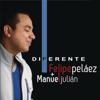 Felipe Peláez & Manuel Julian - Tan Natural ilustración