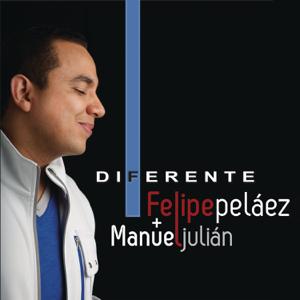 Felipe Peláez & Manuel Julian - Diferente