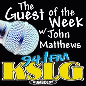 KSLG - John Matthews' Guest of the Week