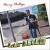 Henry Phillips - LA Dream Album
