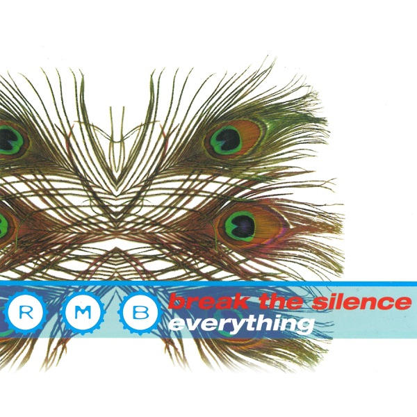 RMB mit Break the Silence (Long