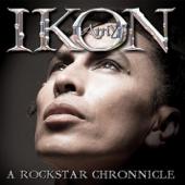 Ikon: A Rockstar Chronnicle
