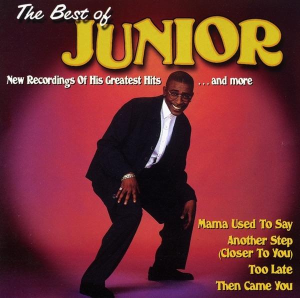 Junior - Mama Used To Say