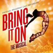 Bring It On: The Musical - Original Broadway Cast - What I Was Born to Do