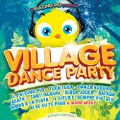 Il Pulcino Pio Presenta Village Dance Party