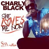 She Loves Me Now - Single