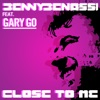 Close to Me feat Gary Go EP