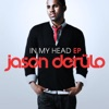 In My Head - EP, Jason Derulo