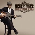 Derek Hoke - Not Too Late