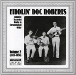 Fiddlin Doc Roberts - The Devil In Georgia