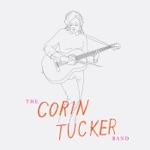 The Corin Tucker Band - 1,000 Years