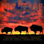 Prophecy: A Hearts of Space Native American Collection