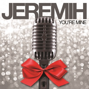 You're Mine - Single Mp3 Download