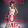 Wedding 50 Songs Music