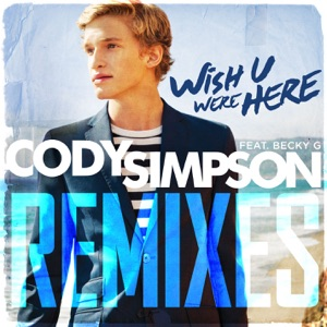 Wish U Were Here (feat. Becky G) - Single Mp3 Download