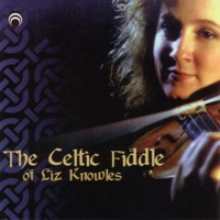 The Celtic Fiddle of Liz Knowles by Liz Knowles on Apple Music