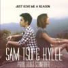 Just Give Me a Reason (feat. Kylee) - Sam Tsui