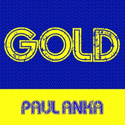 Gold: Paul Anka - Paul Anka