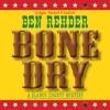 Bone Dry: A Blanco County, Texas, Novel, Book 2 (Unabridged)