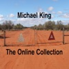 The Online Collection, Michael King