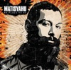 Selections from No Place to Be, Matisyahu