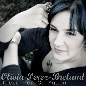 Olivia Perez-Breland - There You Go Again