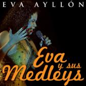 Eva y Sus Medleys