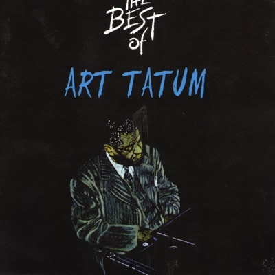 The Best of Art Tatum - Art Tatum