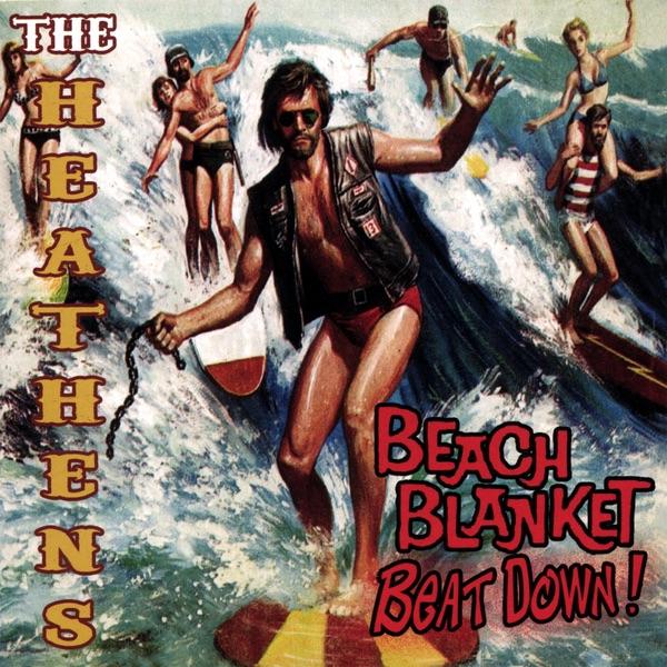 Beach Blanket Tempest Musical: Beach Blanket Beatdown By The Heathens On Apple Music
