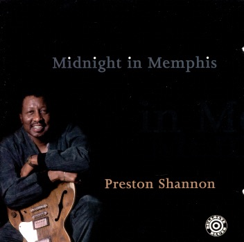 Preston Shannon - Midnight in Memphis song lyrics