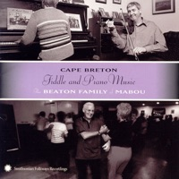 Cape Breton Fiddle and Piano Music by The Beaton Family of Mabou on Apple Music
