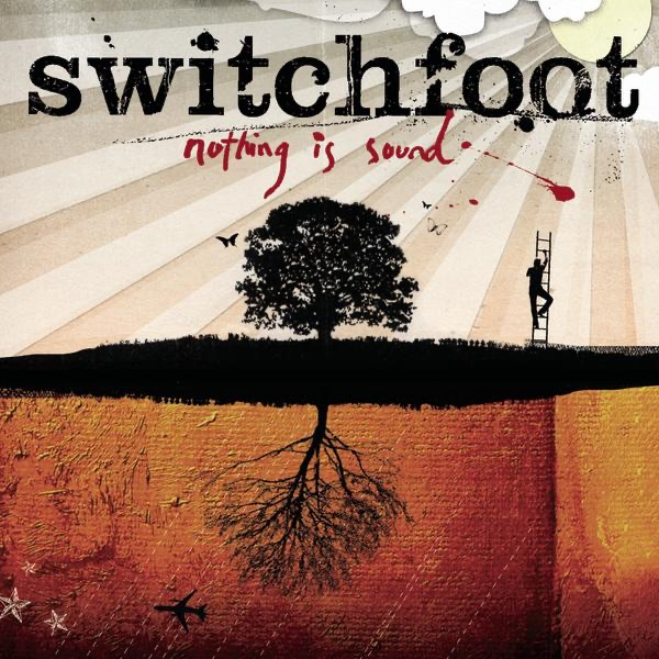 Nothing Is Sound Album Cover by Switchfoot