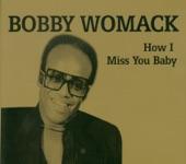 Bobby Womack - Sweet Caroline