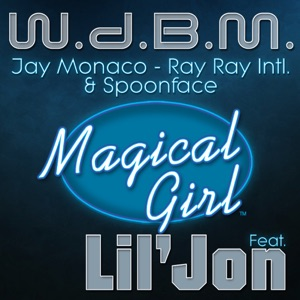 Magical Girl (feat. Lil Jon) [Radio Edit] - Single Mp3 Download