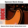 Spencer Davis Group s Gimme Some Lovin Re Recorded Versions EP