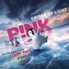 Bridge of Light - Single, P!nk