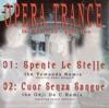 Opera Trance - Spente le Stelle