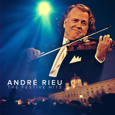 The Festive Hits - André Rieu