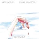 "Bonnie ""Prince"" Billy & Matt Sweeney - My Home Is the Sea"