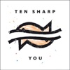 Start:06:01 - Ten Sharp - You