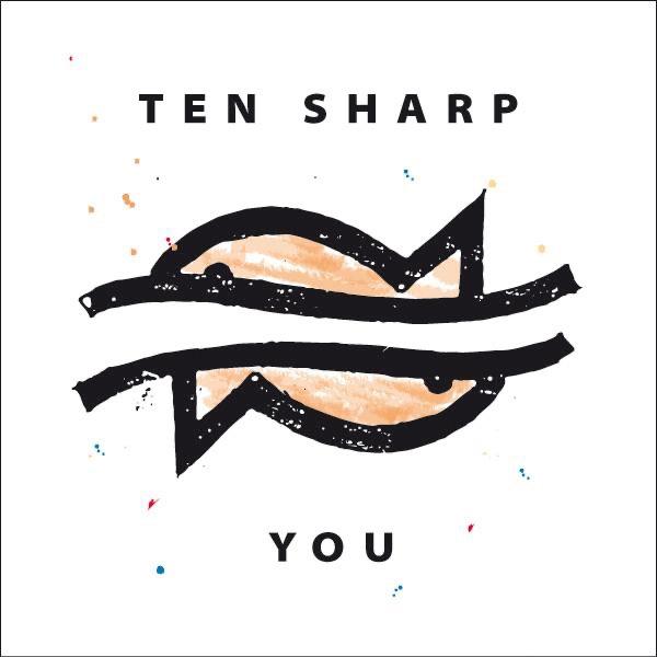 Ten Sharp mit You