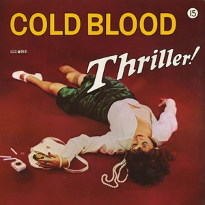 Cold Blood - Baby I Love You