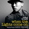 When the Lights Come On feat Joseph Vincent Single