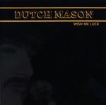 Dutch Mason - Barefootin