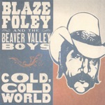 Blaze Foley & the Beaver Valley Boys - Baby Can I Crawl Back to You?