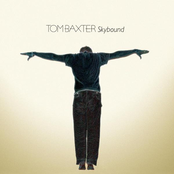 Tom Baxter - Better