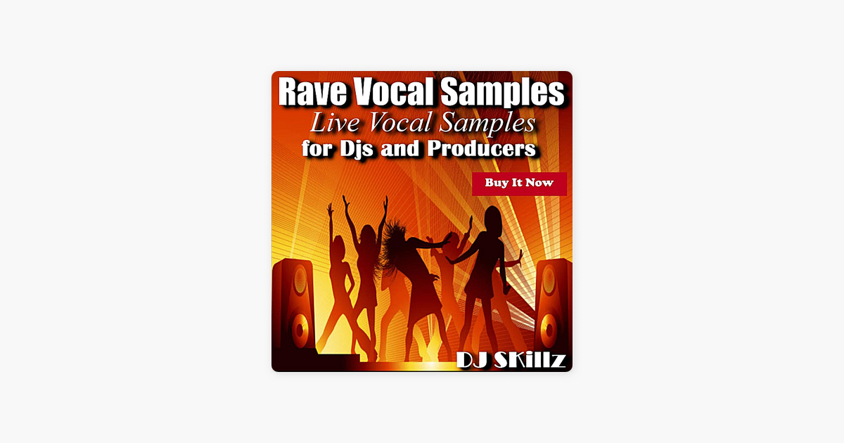 dj skillzの rave vocal samples をapple musicで