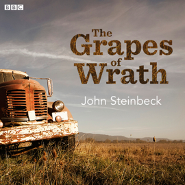 The Grapes of Wrath (Dramatised) audiobook